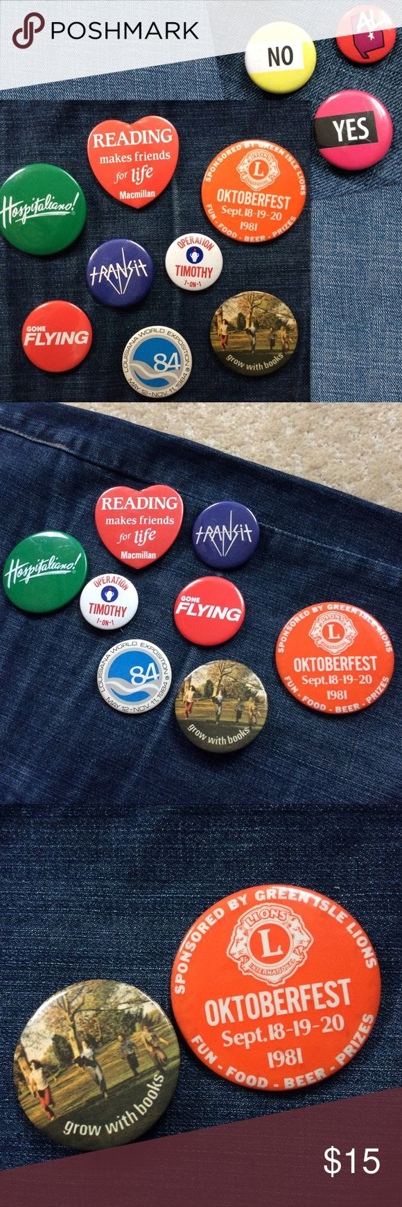 Fun Variety Pack Set of 11 Button Pins 11 vintage pin bundle from 1981 or earlier to the early 2000's.   All in good used condition, some have rust on the backs (see photos).  Hospitaliano, Reading makes friends for life Macmillan, Green Isle Lions Oktoberfest 1981, Transit (emo band logo?) Gone Flying (Airplane magazine) Operation Timothy 1-on-1, Louisiana World Exposition 1984, grow with books, yes & no, and Alabama AL state.  80's 1980's. May be willing to sell some separately, the larger…