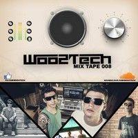 WOO2TECH @ MIX TAPE 008 - NOVEMBRO 2014 by WOO2TECH on SoundCloud