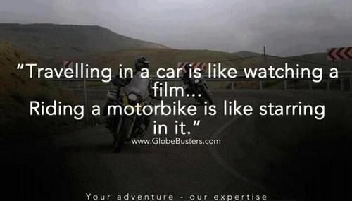 Pretty close to how I've been answering people for years when they ask why I love motorcycles.