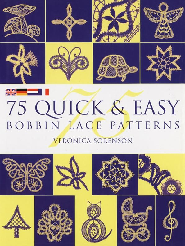 75 Quick & Easy Bobbin Patterns Lace