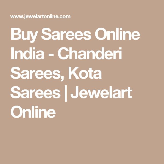 Buy Sarees Online India - Chanderi Sarees, Kota Sarees | Jewelart Online