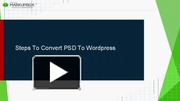 In this Presentation we are mentioning the basic steps of how a WordPress theme works and also tell you how to convert a PSD template into a Wordpress theme.