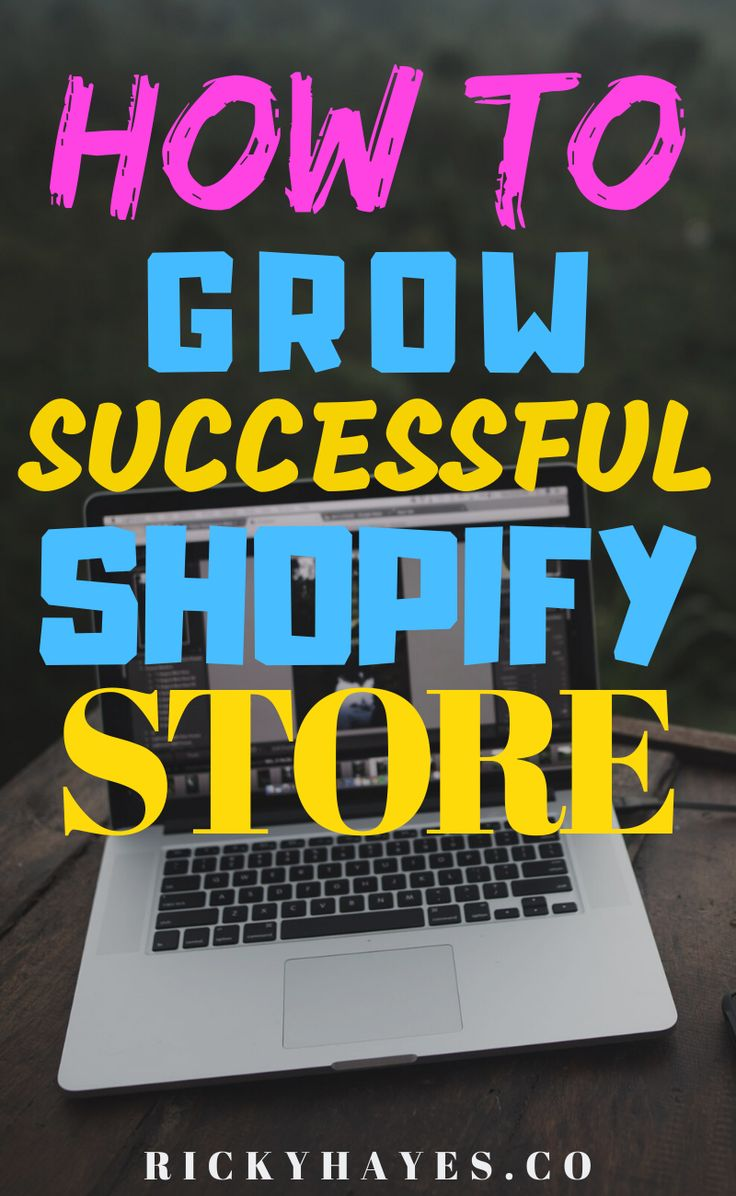How to Grow Successful Shopify Store Shopify business