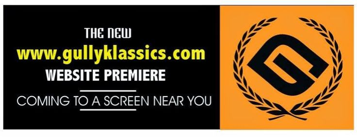 OCTOBER 27th at 7PM!! Brace yourself for Gully Klassics NEW website! It's coming soon! Stay tuned!