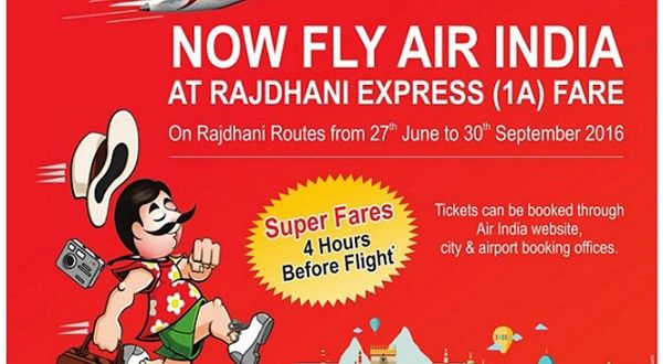 Super Fares' by Air India for Unconfirmed Bookings of Rajdhani Express   TRAVELMAIL