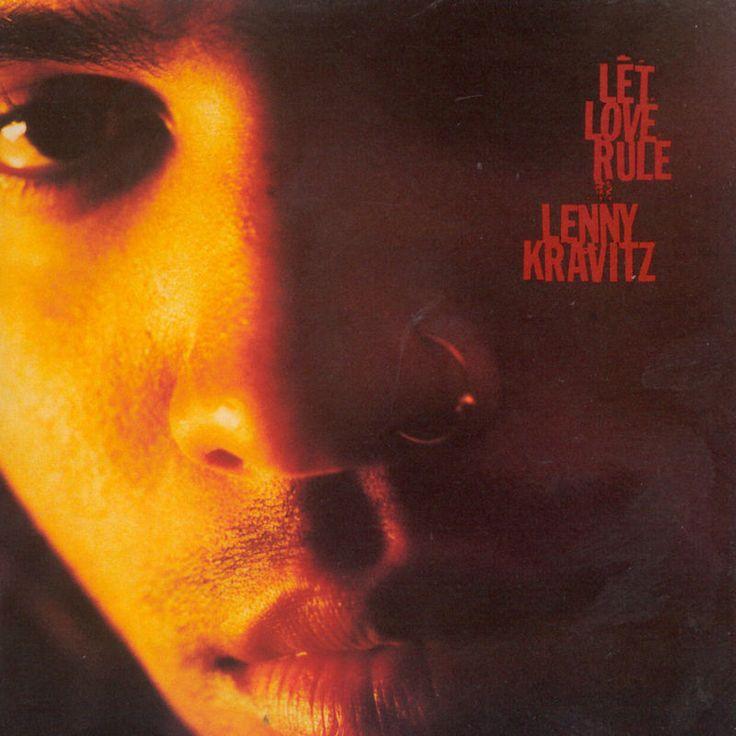 Let Love Rule by Lenny Kravitz