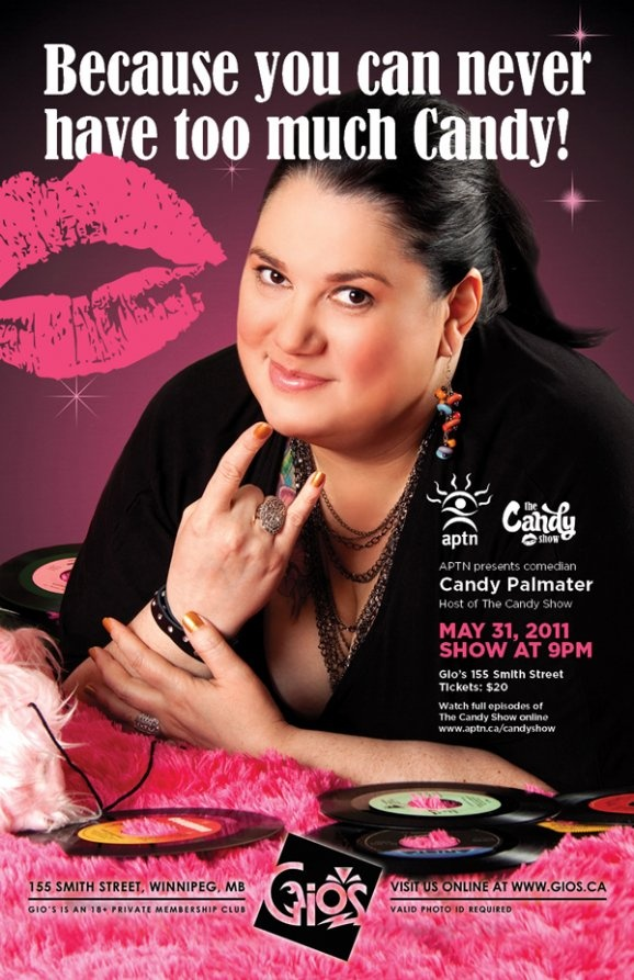Candy Palmater & The Candy Show   http://aptn.ca/pages/candyshow/    Canadian comedian, international speaker and the educator of aboriginal perceptions training about the Mi'kmaq people. She is active in Native rights and gay rights, and is now the creator and writer of her own national TV show for APTN, The Candy Show.