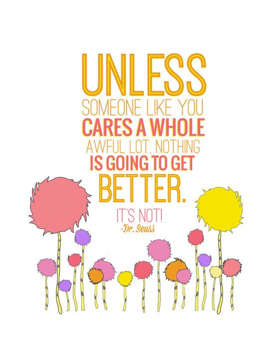 unless someone like you, truffula trees, the lorax, dr seuss.. instant download jpeg