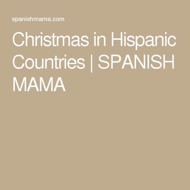 Christmas in Hispanic Countries | SPANISH MAMA