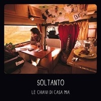 Le chiavi di casa mia - singolo by Soltanto on SoundCloud