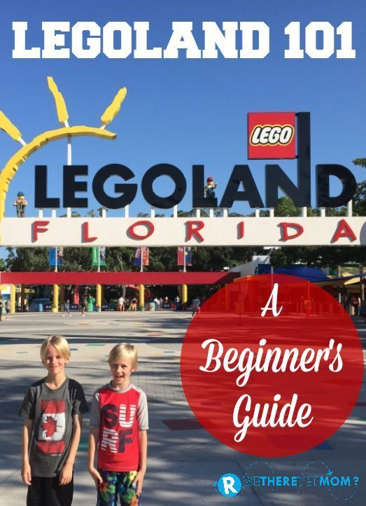LEGOLAND Florida 101: A Beginner's Guide to everything you need to know about LEGOLAND in Orlando, FL