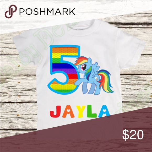 My Little Pony Rainbow Dash Birthday Shirt Get your child a custom made Rainbow Dash Birthday shirt with their name and age! Tops Tees - Short Sleeve