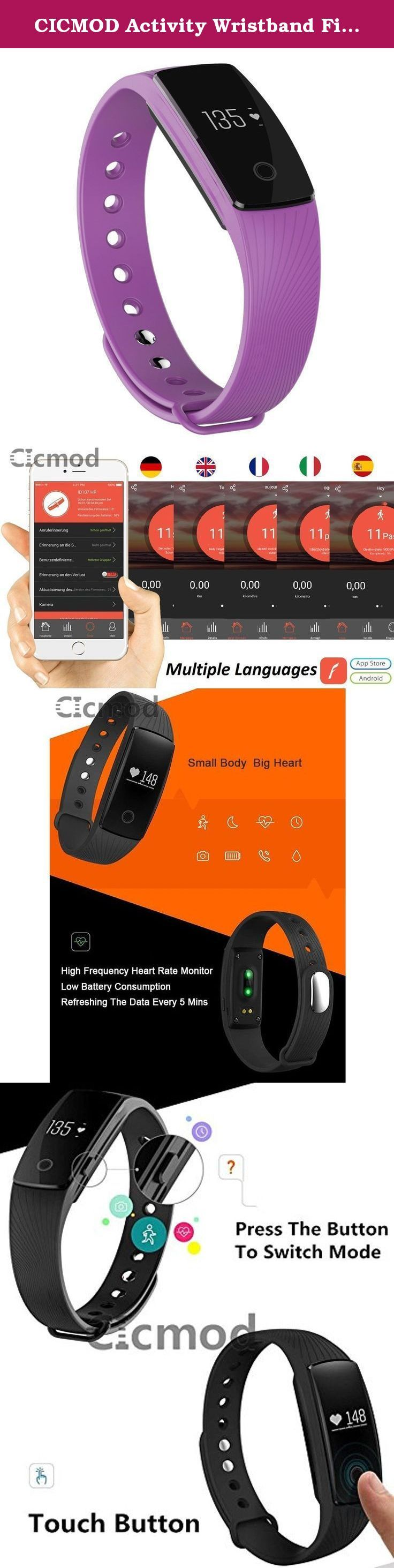 CICMOD Activity Wristband Fitness Tracker with HR Heart Rate Monitor, Touch Button, Pedometer, Sleep Monitor etc. You can use as: CICMOD fitness bracelet pedometer with heart rate monitor / Smartphone alerts / Remote camera / Sleep Tracker Main Functions touch button time and date Heart Rate Monitor (HRM) Step, Distance, Calorie counter Sleep Tracker Supports Bluetooth 4.0 Smartphone Call Notification Remote Camera Control Phone Finder etc. Working system: Android 4.3 & above and iOS 7.1…