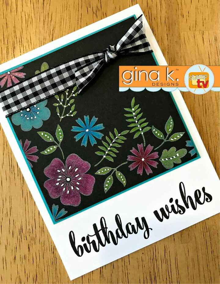 Card Making Ideas Gina K Part - 50: For This Card, I Used The Black Magic Technique. I Stamped The Images From  Sentimental Bouquet In GKD White Pigment Ink.