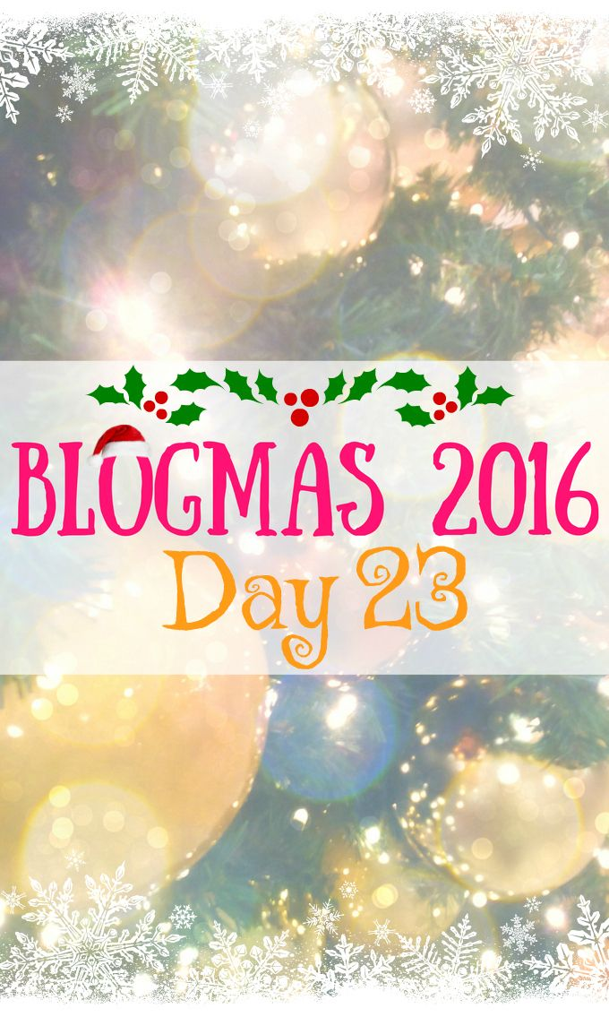 Blogmas 2016 Day 23 - Anna Can Do It!