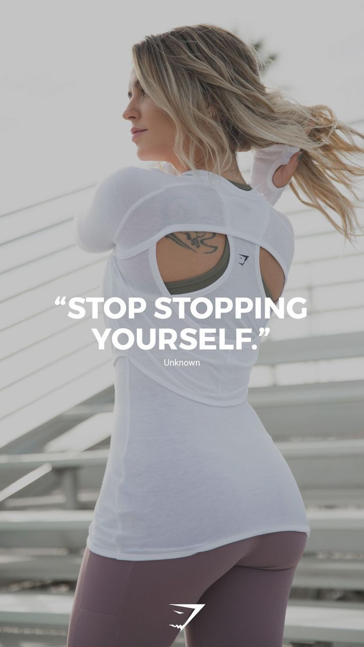 """Stop stopping yourself"" – Unknown. #gymshark #motivation #weightlossmotivationp…"