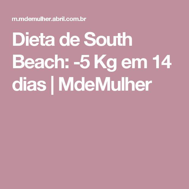 Dieta de South Beach: -5 Kg em 14 dias   MdeMulher