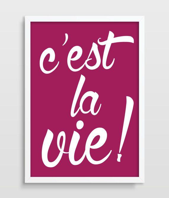 Stampa tipografica, c'est La Vie, Poster tipografici, cucina arte, arte tipografica, regalo fidanzata, regalo festa della mamma, camera da letto Art.