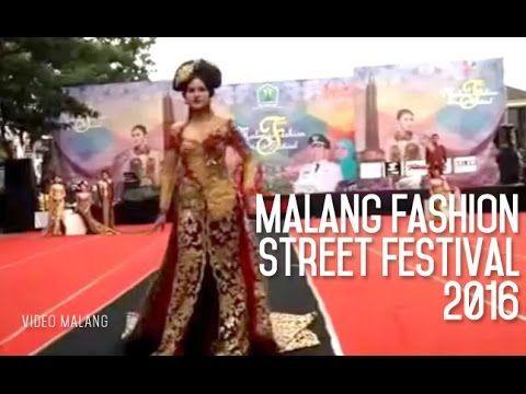 Malang Fashion Street Festival 2016 - Simpang Balapan Malang