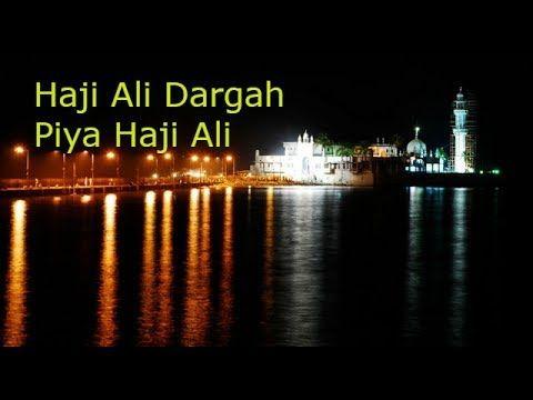 Haji Ali Dargah || Haji Ali || Haji Ali Mumbai || Piya Haji Ali || Most ...