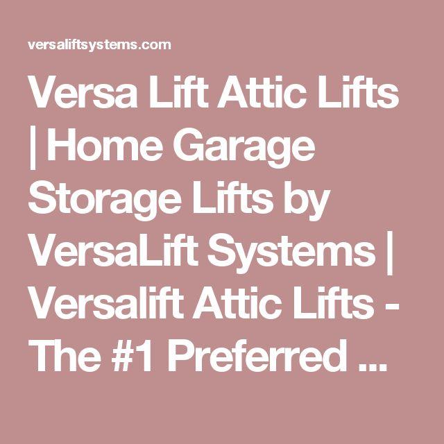 25 Best Ideas About Attic Lift On Pinterest Garage Lift