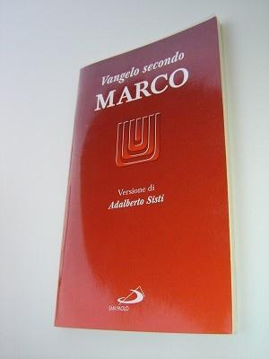 The Gospel of Mark in Italian Langauge / Vangelo secondo Marco - Versione di Adalberto Sisti