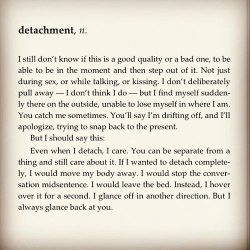 Detachment; a noun.