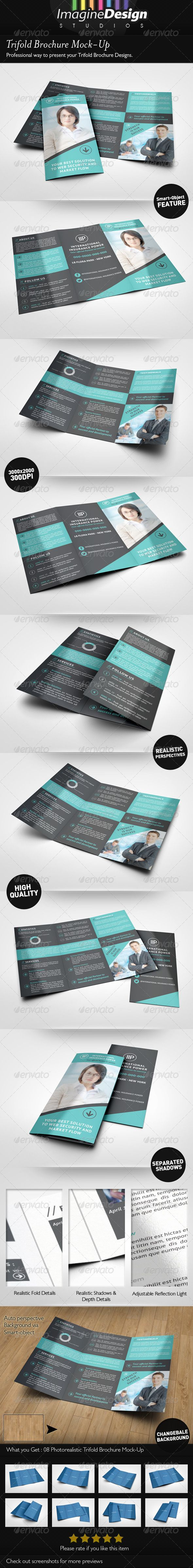 Trifold Brochure Mock-Up Show your Trifold Brochure designs with style! Create a realistic Trifold Brochure Display for your clients in few seconds. These PSD files uses the Smart-Object feature, so you can replace the mockup content easily and quickly.