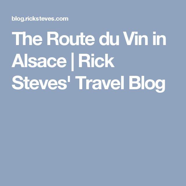 The Route du Vin in Alsace | Rick Steves' Travel Blog