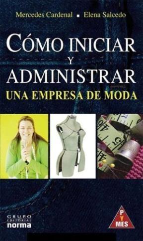 COMO INICIAR Y ADMINISTRAR UNA EMPRESA DE MODA
