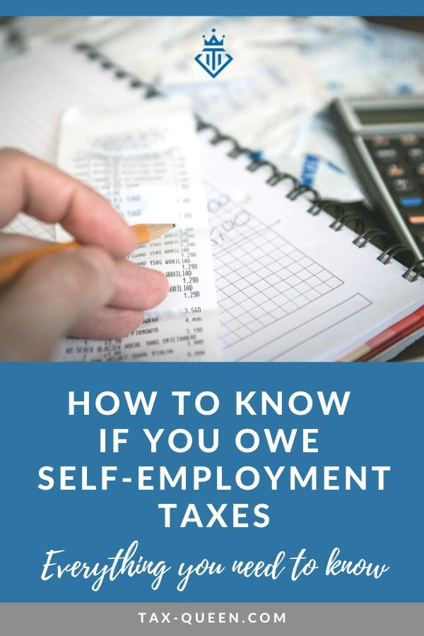 How To Know When You Don T Owe Self Employment Taxes Self