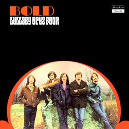 """BOLD  """"Lullaby Opus Four""""  CD (1969 album plus early singles)"""