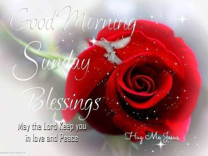 Good Morning, Sunday Blessings
