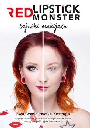 Nieważne, ile masz czasu i ile pieniędzy wydajesz na kosmetyki – Ewa z RED LIPSTICK MONSTER pokaże ci, co zrobić, by wyglądać oszałamiająco!  Ta książka pozwoli ci zrozumieć zasady makijażu. W końcu z...