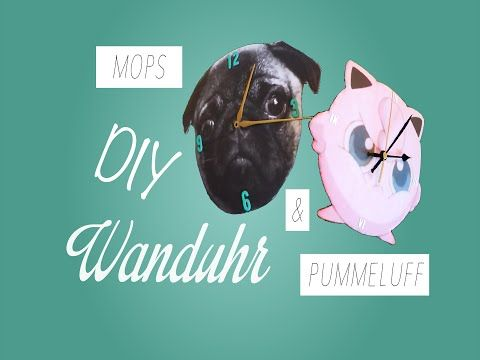 DIY süße Wanduhr | Mops und Pummeluff Pokemon Go | by LaLeSue - YouTube