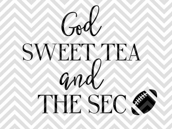 God Sweet Tea and the SEC Football SVG file - Cut File - Cricut projects - cricut ideas - cricut explore - silhouette cameo projects - Silhouette projects  by KristinAmandaDesigns