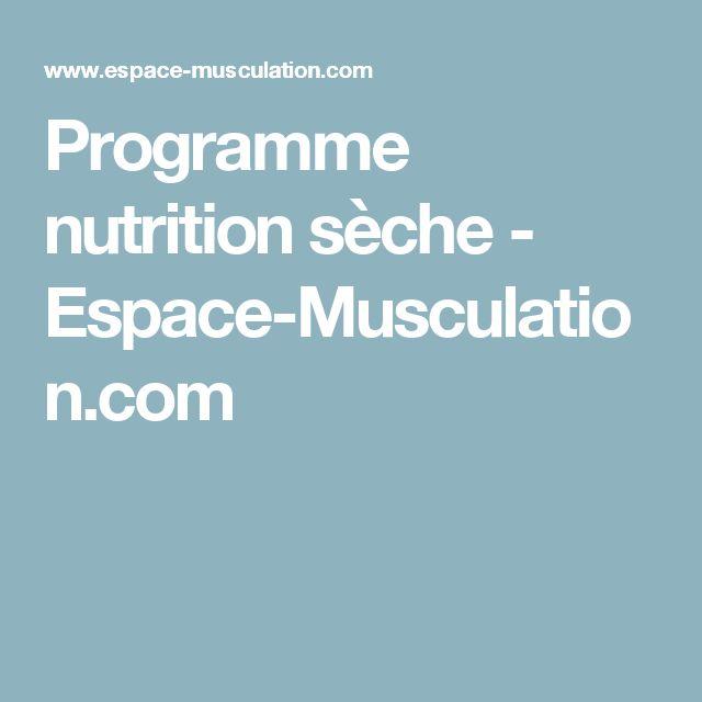 Programme nutrition sèche - Espace-Musculation.com