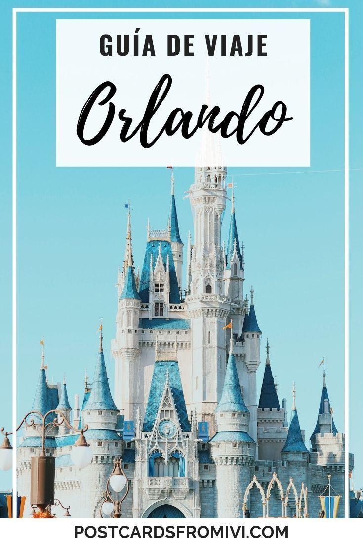 Guía Para Viajar A Orlando Por Tu Cuenta Orlando Usa Disney Universal Viajes Eeuu Guia De Viaje Viajes A Orlando Viaje A Disney Orlando