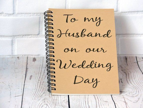 Gift For My Husband On Our Wedding Day: To My Husband On Our Wedding Day