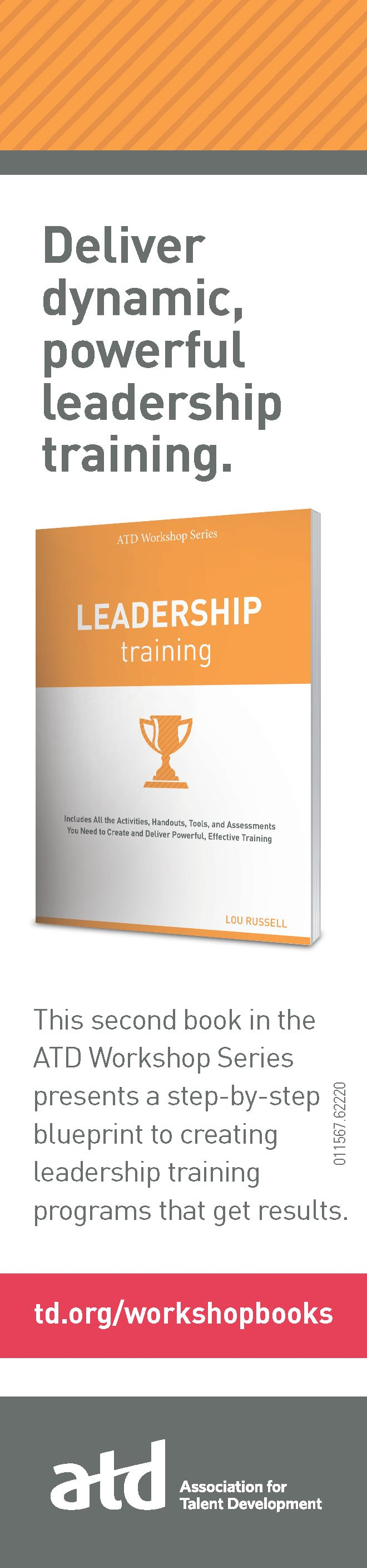 Leadership Training by Lou Russell | This second book in the ATD Workshop Series presents a step-by-step blueprint to creating leadership training programs that get results.