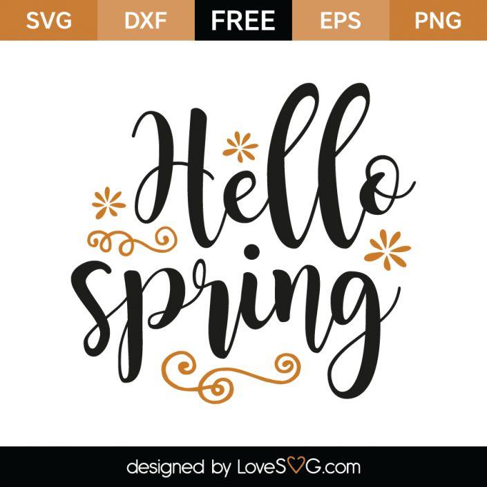 Hello Spring Spring Words Cricut Hello Spring