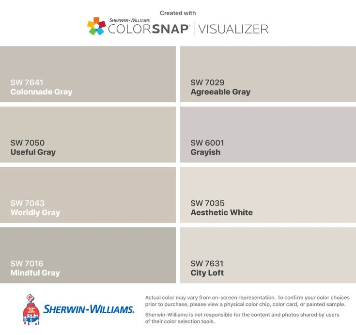 I found these colors with ColorSnap® Visualizer for iPhone by Sherwin-Williams: Colonnade Gray (SW 7641), Useful Gray (SW 7050), Worldly Gray (SW 7043), Mindful Gray (SW 7016), Agreeable Gray (SW 7029), Grayish (SW 6001), Aesthetic White (SW 7035), City Loft (SW 7631).