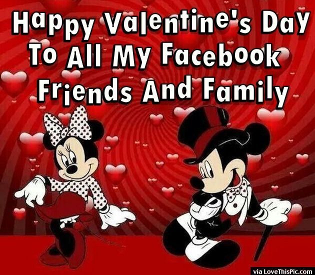 Happy Valentine's Day To All My Facebook Friends And Family valentines day…
