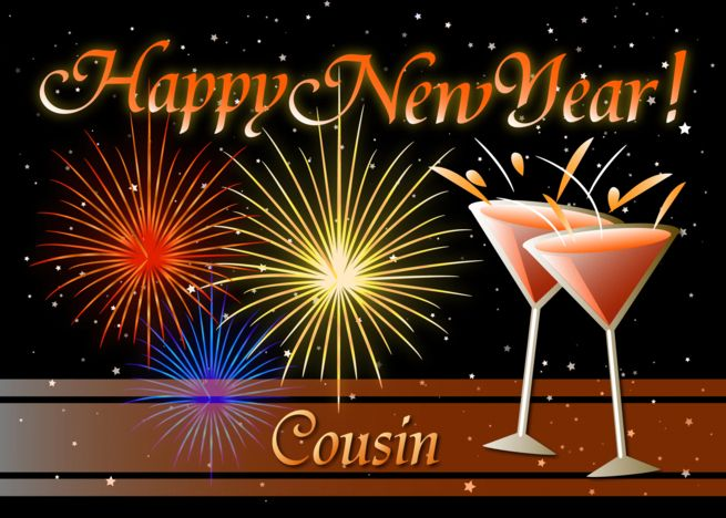 Happy New Year Cousin Wine Glasses And Fireworks Card Ad Sponsored Cousin Year Happy Wine Happy New Year Friends Happy New Year Happy New