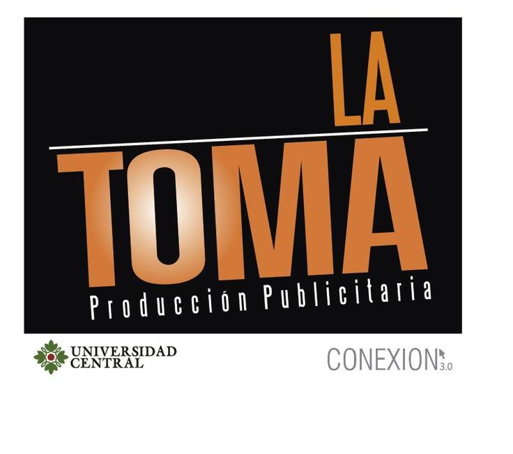 """La toma 1 """"Bogotá Creadora"""""""