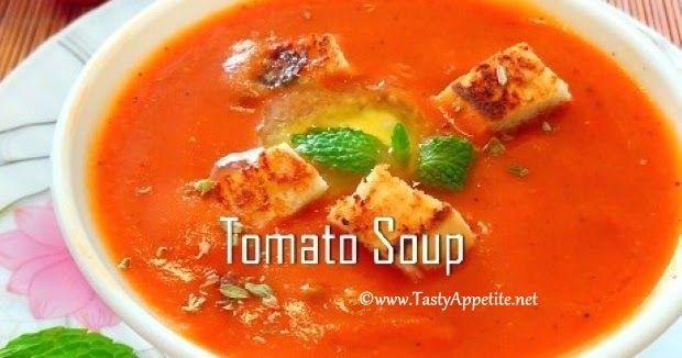 Tomato Soup Recipe | Easy Restaurant Style Tomato Soup Recipe - Video Recipe, easy tomato soup recipe, soup, indian soup recipes, soup recipe, how to make soup, restaurant style soup recipes, creamy tomato soup, delicious soup, homemade tomato soup, delicious tomato soup, homemade tomato soup recipe, starters, veg starters, appetizers
