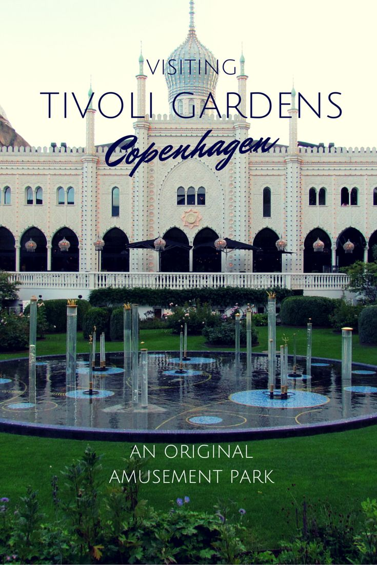 Visiting Tivoli Gardens Copenhagen, an Original Amusement Park - Traveling Mom
