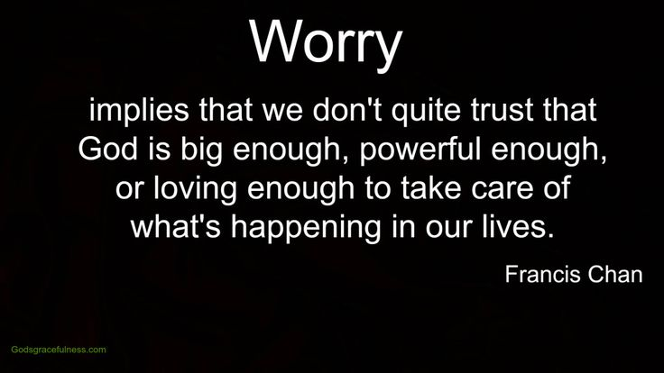 Thirteen scriptures on WORRY: Read more here.