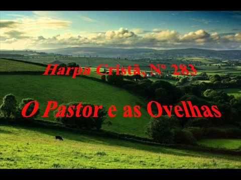 Harpa Cristã, Nº 283 O Pastor e suas Ovelhas
