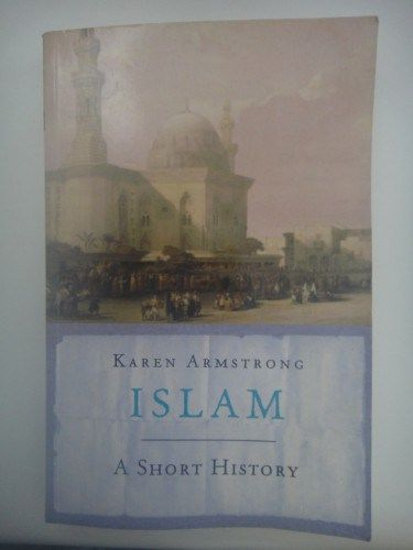 Islam: A Short History by Karen Armstrong. Full review linked here:  http://imranlorgat.com/2014/10/17/islam-a-short-history-by-karen-armstrong-book-thoughts/